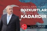 Yaşar TOKSOY : Dörtyol aşkına sosyal belediyeciliğe kaldığımız yerden devam edeceğiz.