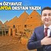 Başkan Mahmut Özyavuz Harran'da Destan Yazdı