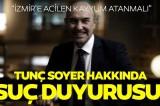 İzmirli avukattan Tunç Soyer hakkında suç duyurusu