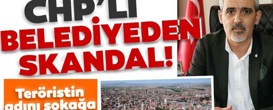 CHP'li belediyeden skandal! Teröristin ismini sokağa verdiler…