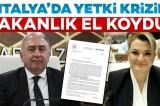 Antalya Büyükşehir Belediyesi'ndeki yetki krizine Bakanlık el koydu