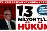 CHP'li eski İzmit Büyükşehir Belediye Başkanı Sefa Sirmen'e büyük ceza