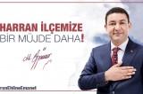 Başkan Özyavuz'dan Harran'a Doğalgaz Müjdesi