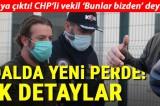 CHP'li vekil 'Bunlar bizden' deyince rüşvet almamış