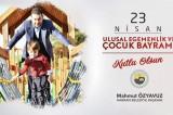 Başkan Mahmut Özyavuz'dan, 23 Nisan Mesajı
