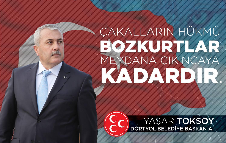 Yaşar Toksoy Dörtyol Belediye Başkanı : Dörtyol aşkına sosyal belediyeciliğe kaldığımız yerden devam edeceğiz.