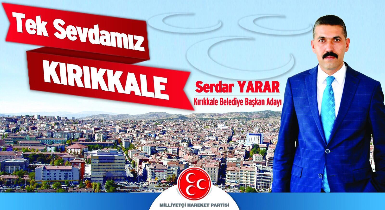 Serdar Yarar MHP Kırıkkale Belediye Başkan Adayı