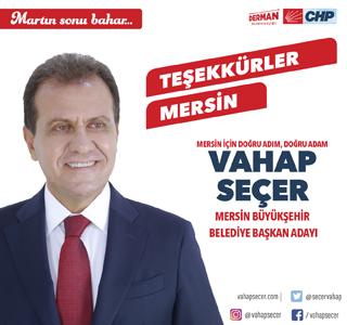 Vahap Seçer Mersin Büyükşehir Belediyesi Başkanı