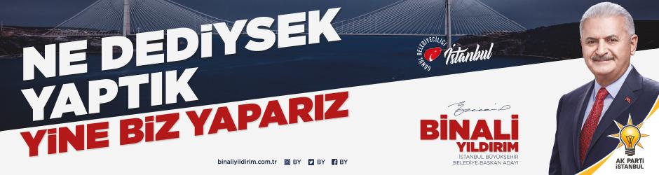 Ne Dediysek YAPTIK. Yine Biz YAPARIZ. Binali YILDIRIM İstanbul Büyükşehir Belediye Başkan Adayı